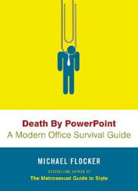 Death_by_PowerPoint:_A_Modern