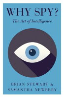 Why Spy?: The Art of Intelligence