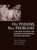 Old Poisons, New Problems: A Museum Resource for Managing Contaminated Cultural Materials