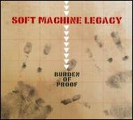 【輸入盤】BurdenOfProof[SoftMachineLegacy]