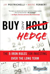 BuyandHedge:The5IronRulesforInvestingOvertheLongTerm