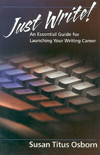 Just_Write:_An_Essential_Guide