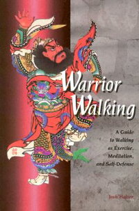 Warrior_Walking:_A_Guide_to_Wa