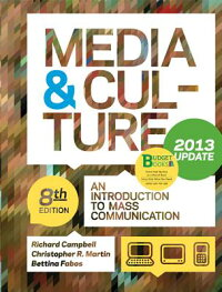 Media&Culture,Update:AnIntroductiontoMassCommunication