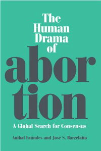 The_Human_Drama_of_Abortion:_A