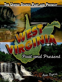West_Virginia:_Past_and_Presen