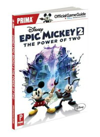 DisneyEpicMickey2:ThePowerofTwo:PrimaOfficialGameGuide[MikeSearle]