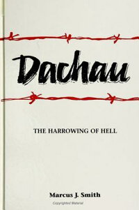 Dachau:_The_Harrowing_of_Hell