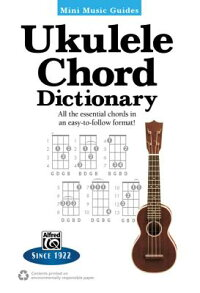 UkuleleChordDictionary:AlltheEssentialChordsinanEasy-To-FollowFormat![AlfredPublishing]
