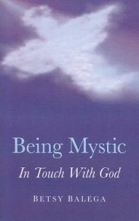 BeingMystic:InTouchwithGod