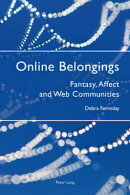 Online Belongings: Fantasy, Affect and Web Communities