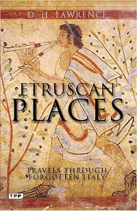 EtruscanPlaces:TravelsThroughForgottenItaly