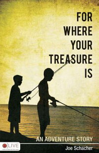 For_Where_Your_Treasure_Is:_An