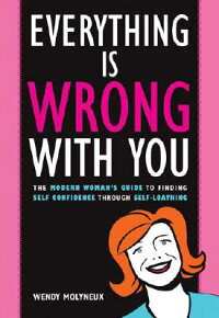 Everything_Is_Wrong_with_You: