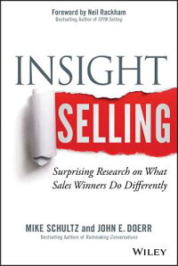InsightSelling:SurprisingResearchonWhatSalesWinnersDoDifferently[MikeSchultz]