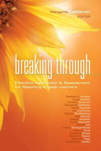 BreakingThrough:EffectiveInstruction&AssessmentforReachingEnglishLearners