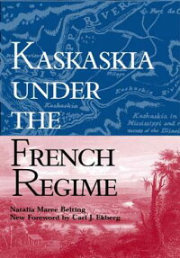 Kaskaskia_Under_the_French_Reg