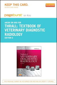 TextbookofVeterinaryDiagnosticRadiology-PageburstE-BookonKno(RetailAccessCard)[DonaldE.Thrall]