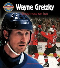 Wayne_Gretzky:_Greatness_on_Ic