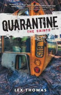 Quarantine:TheSaints[LexThomas]