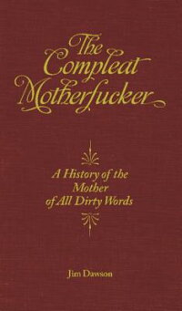 The_Compleat_Motherfucker:_A_H
