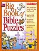 Big Book of Bible Puzzles: Reproducible, for Grades 3-6; 104 Word Puzzles, Mazes and Other Fun Stuff