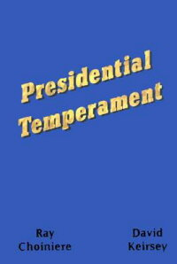 Presidential_Temperament:_The