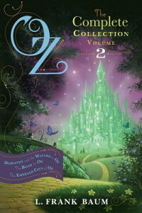 Oz,theCompleteCollection,Volume2:DorothyandtheWizardinOz;TheRoadtoOz;TheEmeraldCit[L.FrankBaum]