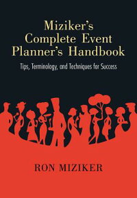 MizikerSCompleteEventPlannerSHandbook:Tips,Terminology,andTechniquesforSuccess[RonMiziker]