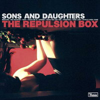 【輸入盤】RepulsionBox[SonsAndDaughters]