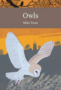 Owls(CollinsNewNaturalistLibrary,Book125)[MikeToms]
