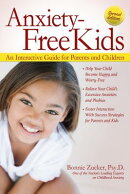 Anxiety-Free Kids: An Interactive Guide for Parents and Children, 2nd Ed.