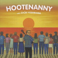 HOOTENANNY_with_吉川忠英