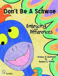 Don'tBeaSchwoe:EmbracingDifferences