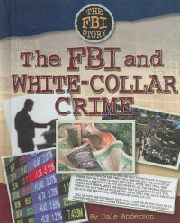 The_FBI_and_White-Collar_Crime