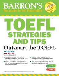 TOEFL Strategies and Tips with MP3 CDs, 2nd Edition: Outsmart the TOEFL Ibt [With MP3 CD]