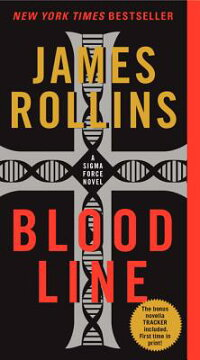 Bloodline:ASIGMAForceNovel[JamesRollins]
