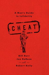 Cheat:AMan'sGuidetoInfidelity[BillBurr]