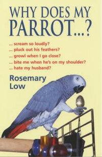 Why_Does_My_Parrot_._._._?
