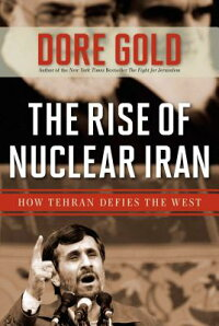 The_Rise_of_Nuclear_Iran:_How