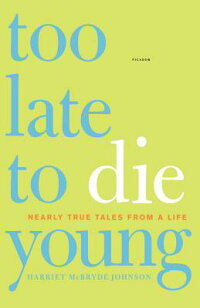 Too_Late_to_Die_Young:_Nearly