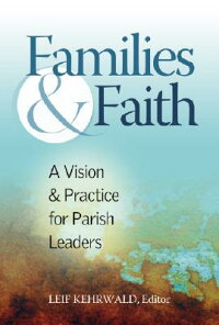 Families_&_Faith:_A_Vision_and