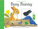 Slide & Play: Busy Bunny
