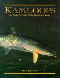 Kamloops:_An_Angler's_Study_of