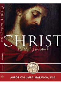 Christ:TheIdealoftheMonk[ColumbaMarmion]