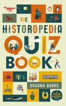 The Historopedia Quiz Book: An Ask Me Questions' Book