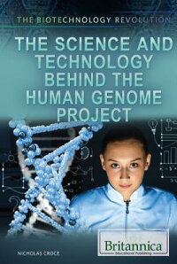TheScienceandTechnologyBehindtheHumanGenomeProject[NicholasCroce]