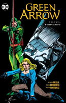 Green Arrow, Volume 7: Homecoming