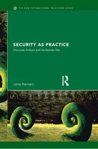 Security_as_Practice:_Discours