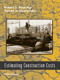 EstimatingConstructionCosts[WithCDROM][RobertL.Peurifoy]